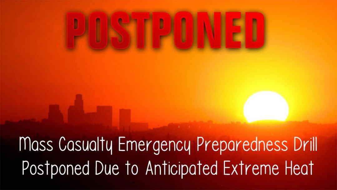 Mass Casualty Emergency Preparedness Drill Postponed