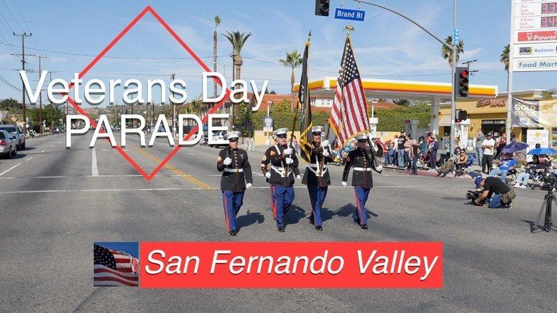 2017 San Fernando Valley Veterans Day Parade Video