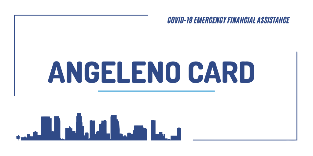 What You Need to Know About the Angeleno Card
